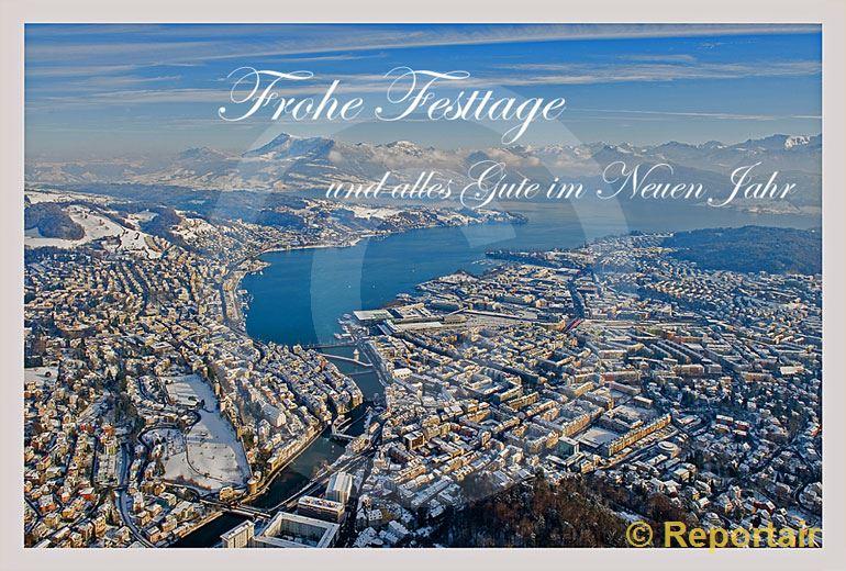 Foto: Festtagskarte Luzern. (Luftaufnahme von Niklaus Wächter)